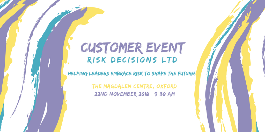 Risk Decisions Annual Community Event, Oxford